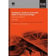 Designers' Guide to Eurocode: Basis of Structural Design Second edition :EN 1990