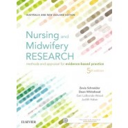Nursing and Midwifery Research :Methods and Appraisal for Evidence Based Practice