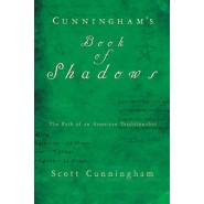 Cunningham's Book of Shadows :The Path of an American Traditionalist