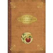 Lughnasadh :Rituals, Recipes and Lore for Lammas