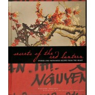 Secrets of the Red Lantern :Stories and Vietnamese Recipes from the Heart