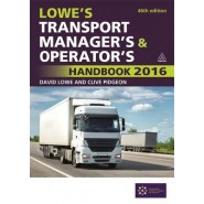 Lowe's Transport Manager's and Operator's Handbook :2016
