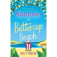Summer at Buttercup Beach :A gorgeously uplifting and heartwarming romance