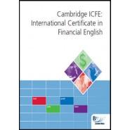 Cambridge International Certificate in Financial English (ICFE) :Workbook