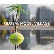 The Global Model Village :The International Street Art of Slinkachu