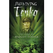 Surviving Tenko :The Story of Margot Turner