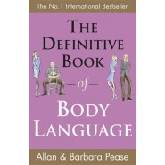 The Definitive Book of Body Language :How to Read Others' Attitudes by Their Gestures
