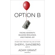 Option B :Facing Adversity, Building Resilience and Finding Joy