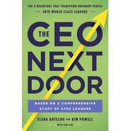 The CEO Next Door :The 4 Behaviours that Transform Ordinary People into World Class Leaders