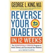 Reverse Your Diabete in 12 Weeks