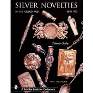 Silver Novelties in The Gilded Age :1870-1910