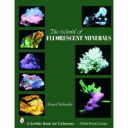 The World of Fluorescent Minerals