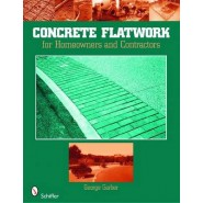 Concrete Flatwork :For Homeowners and Contractors
