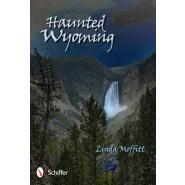 Haunted Wyoming