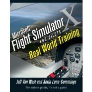 Microsoft Flight Simulator X for Pilots :Real World Training