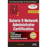 Solaris 9 Network Administrator Exam Cram 2 (Exam CX-310-044)