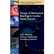 Design of Mechanical Beariings in Cardiac Assist Devices