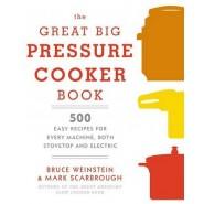 GREAT BIG PRESSURE COOKER BOOK /T