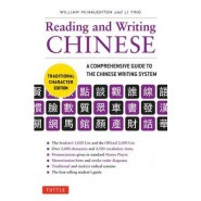 Reading & Writing Chinese Traditional Character Edition :A Comprehensive Guide to the Chinese Writing System