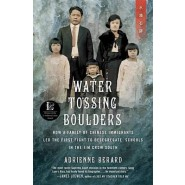 Water Tossing Boulders :How a Family of Chinese Immigrants Led the First Fight to Desegregate Schools in the Jim Crow South