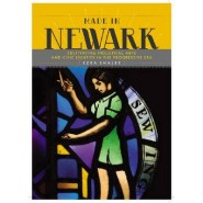 Made in Newark :Cultivating Industrial Arts and Civic Identity in the Progressive Era