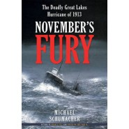 November's Fury :The Deadly Great Lakes Hurricane of 1913