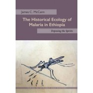 The Historical Ecology of Malaria in Ethiopia :Deposing the Spirits