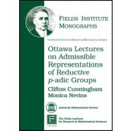 Ottawa Lectures on Admissible Representations of Reductive P-adic Groups