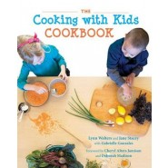 The Cooking with Kids Cookbook