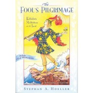 The Fool's Pilgrimage :Kabbalistic Meditations on the Tarot
