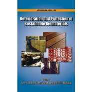 Deterioration and Protection of Sustainable Biomaterials