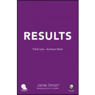 Results :Think Less. Achieve More