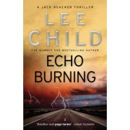 Echo Burning :(Jack Reacher 5)