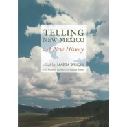Telling New Mexico :A New History