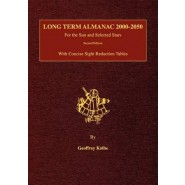 Long Term Almanac 2000-2050 :For the Sun and Selected Stars with Concise Sight Reduction Tables, 2nd Edition