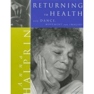 Return to Health :with Dance, Movement and Imagery