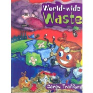 World Wide Waste :It's Not a Load of Rubbish