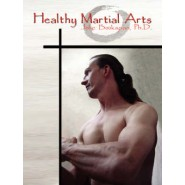 Healthy Martial Arts