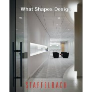 What Shapes Design :Staffelbach