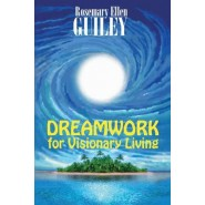 Dreamwork for Visionary Living