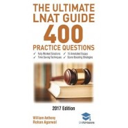 The Ultimate LNAT Guide: 400 Practice Questions :Fully Worked Solutions, Time Saving Techniques, Score Boosting Strategies, 15 Annotated Essays, Law National Admissions Test