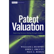 Patent Valuation :Improving Decision Making Through Analysis