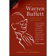 The Essays of Warren Buffett, 4th Edition :Lessons for Investors and Managers
