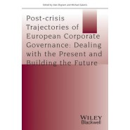 Post-crisis Trajectories of European Corporate Governance :Dealing with the Present and Building the Future