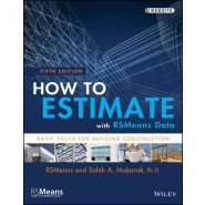 How to Estimate with RSMeans Data :Basic Skills for Building Construction