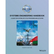 INCOSE Systems Engineering Handbook :A Guide for System Life Cycle Processes and Activities