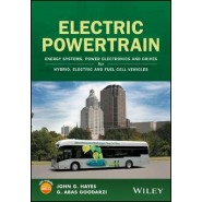 Electric Powertrain :Energy Systems, Power Electronics & Drives for Hybrid, Electric & Fuel Cell Vehicles
