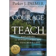 The Courage to Teach :Exploring the Inner Landscape of a Teacher's Life