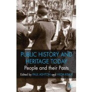 People and their Pasts :Public History Today