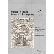 Utopia(s) - Worlds and Frontiers of the Imaginary :Proceedings of the 2nd International Multidisciplinary Congress, October 20-22, 2016, Lisbon, Portugal